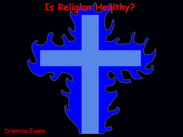 Is Religion Healthy?